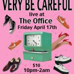 Very Be Careful Live at The Office in Lincoln Heights California