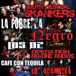 VooDoo Glow Skulls, South Central Skankers, La Pobreska, More