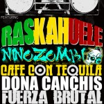 Raskahuele, Nino Zombie, Cafe Con Tequila, more